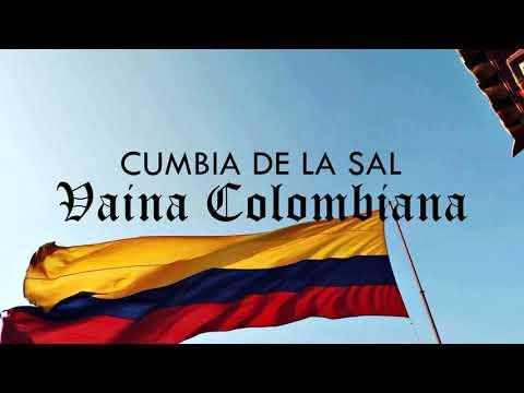 CUMBIA DE LA SAL - VAINA COLOMBIANA