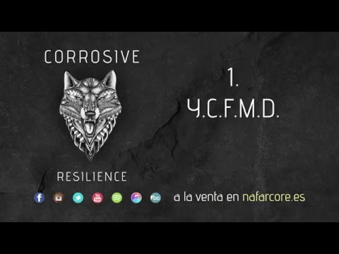 Corrosive - Resilience [Full Album Stream]