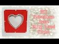 DIY Valentines Heart Bling Wood Frame