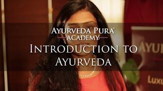 introduction to ayurveda dr deepa apte ayurveda pura