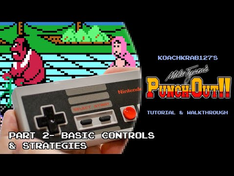 Mike Tyson's Punch-Out!! Tutorial (Part 2 Of 17) - Basic Controls And Strategies