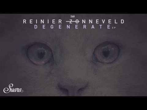 Reinier Zonnevield - Degenerate (Original Mix) [Suara]