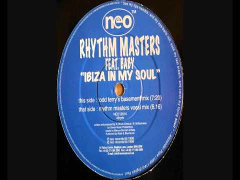 Rhythm Masters - Ibiza In My Soul (Todd Terry Basement Mix ...