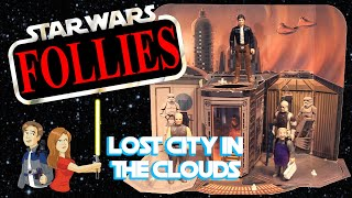 Star Wars Follies IX: Lost City In the Clouds - Vintage Kenner Toy Review