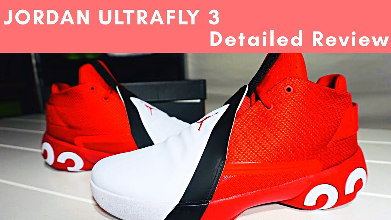 outlet store dbabd f94a8 Jordan ULTRAFLY 3 Detailed Review and look!