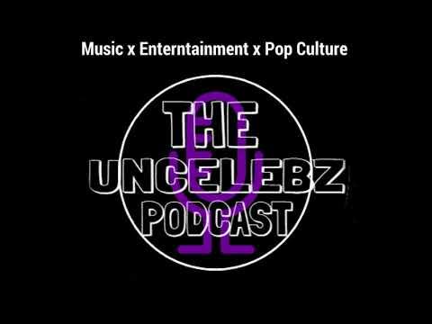 The UnCelebz Podcast Episode 16 | New Tabloids & Publicity Stunts