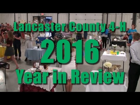 Lancaster County 4-H 2016 Year in Review