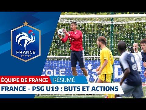 Equipe de France : France - PSG U19 : le résumé (5-0) I FFF 2018
