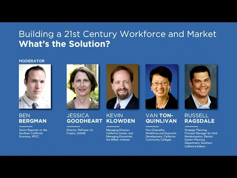 Building a 21st Century Workforce and Market – What's the Solution? (KPCC Forum Series)