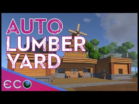 [2G] Automatic Lumber Yard | Eco Guides