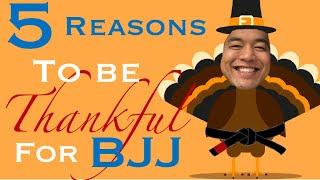 5 Reasons To Be Thankful For Jiu-Jitsu | A Heartfelt BJJ Thanksgiving Message
