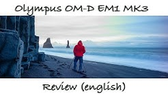 Olympus OM-D E-M1 Mark 3 - Review (english)