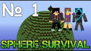 SPHERE SURVIVAL - Часть 1 - Райский уголок