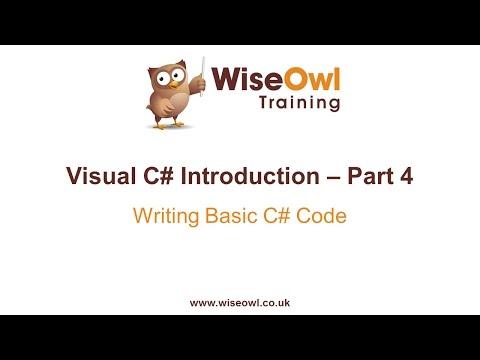 C# Introduction Part 4 - Writing Basic C# Code