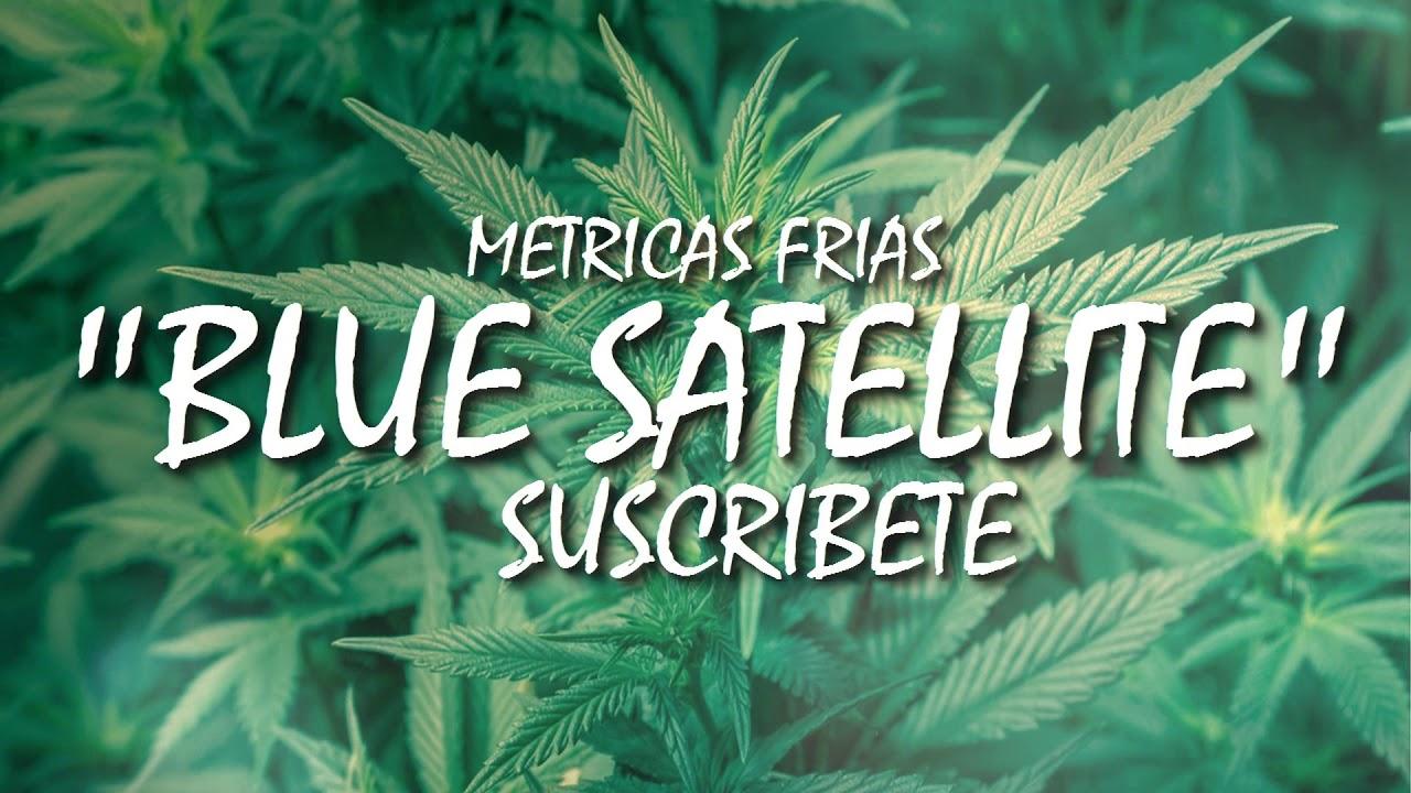 """Rap y Hierbas #3 """"Blue Satellite"""" Instrumental"""