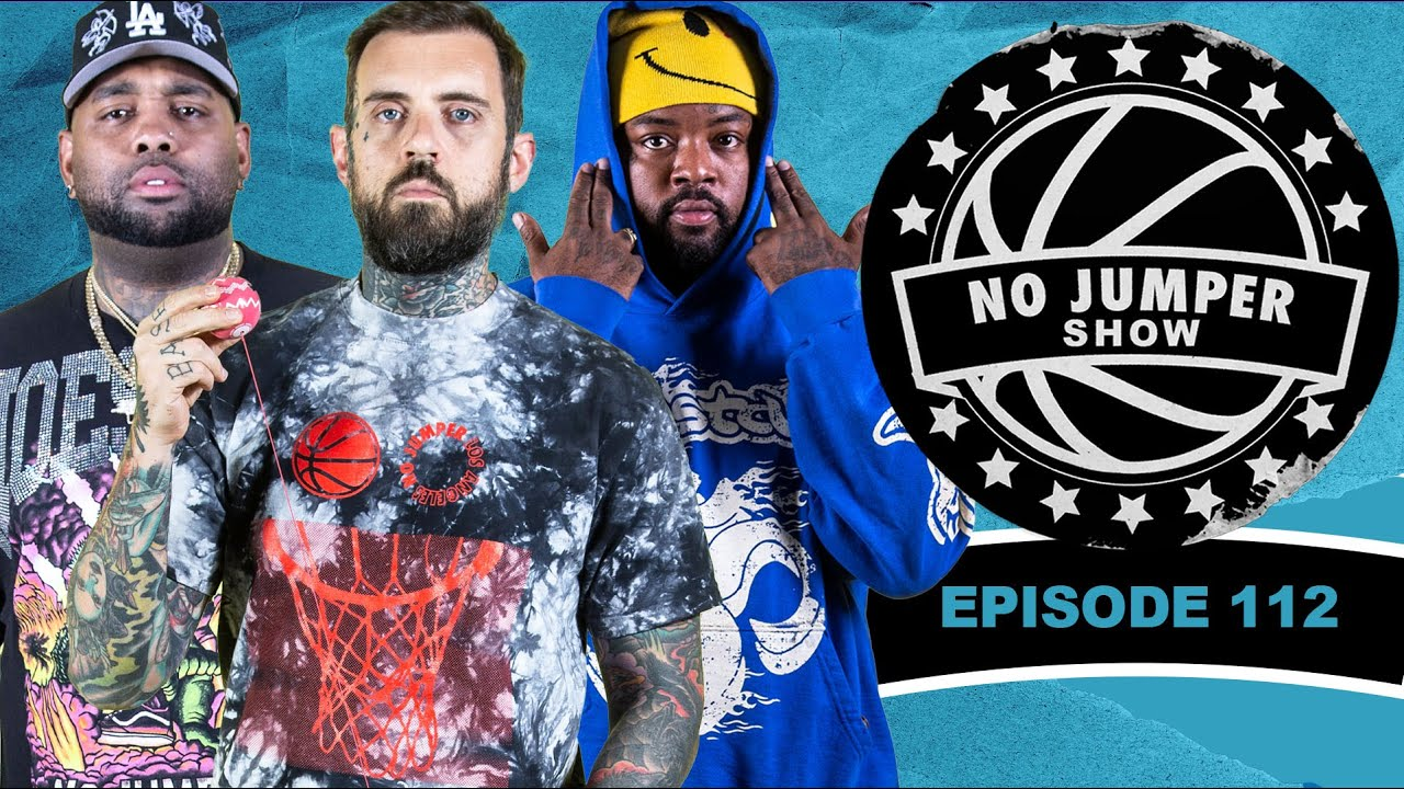Download The No Jumper Show Ep. 112