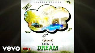 Shane E - Money Dream (Official Audio)