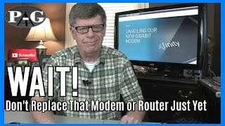 WAIT! Don't Replace That Modem or Router Just Yet!