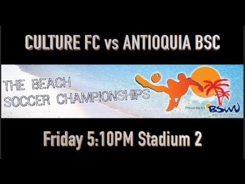 CULTURE FC vs ANTIOQUIA BSC Fri 5:10PM Stadium 2