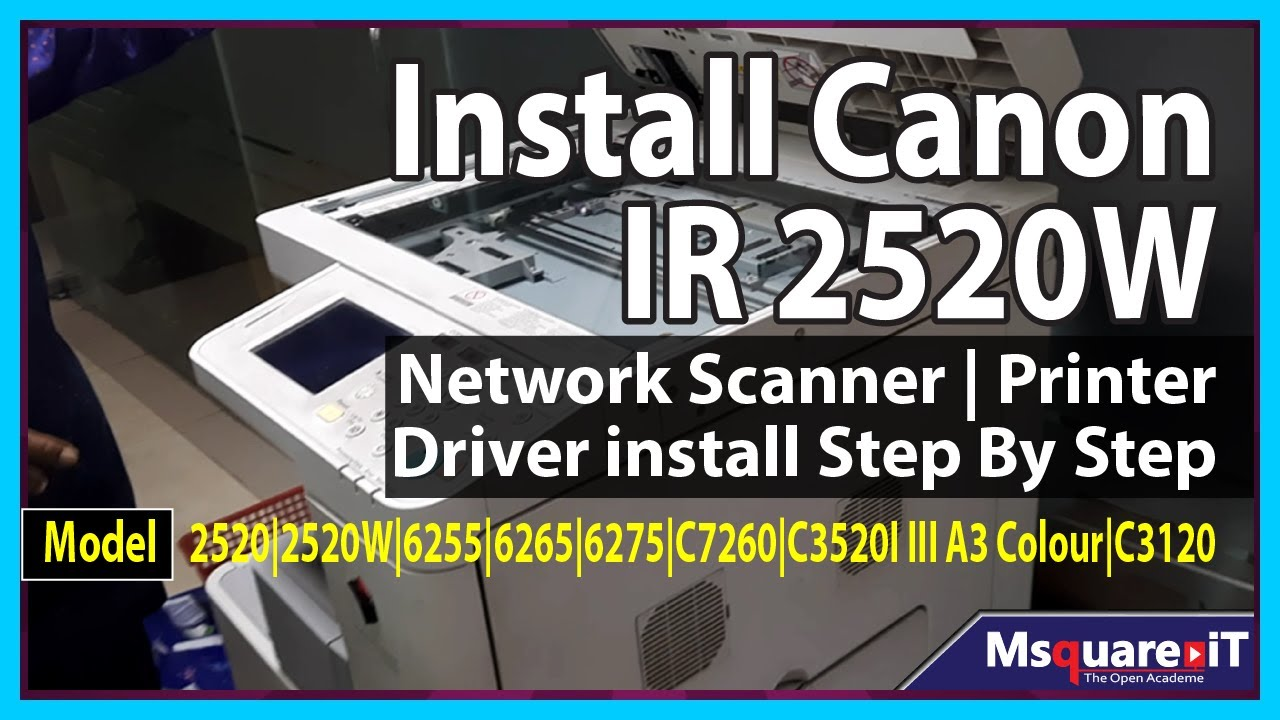 How to Install Cannon IR2520W, 2520, Scanner Driver | Install Photocopier |  How to Install ||