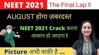 You can Still Crack NEET 2021 | THE FINAL PLAN !!
