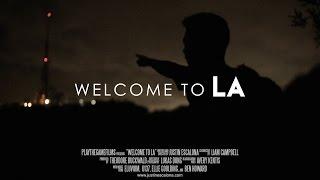 WELCOME TO LA - Short Film - Justin Escalona
