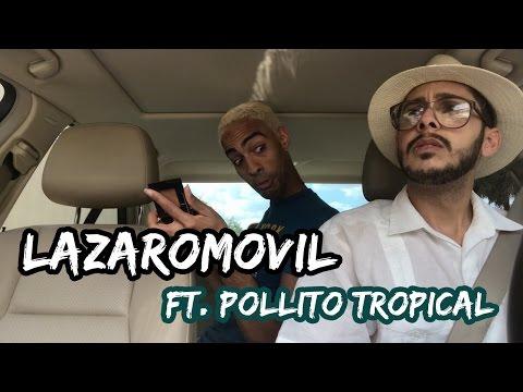 LÁZARO MÓVIL Ft. Pollito Tropical | Isradecorcho