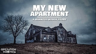 My New Apartment | A Haunted House Horror Story | Scary Stories