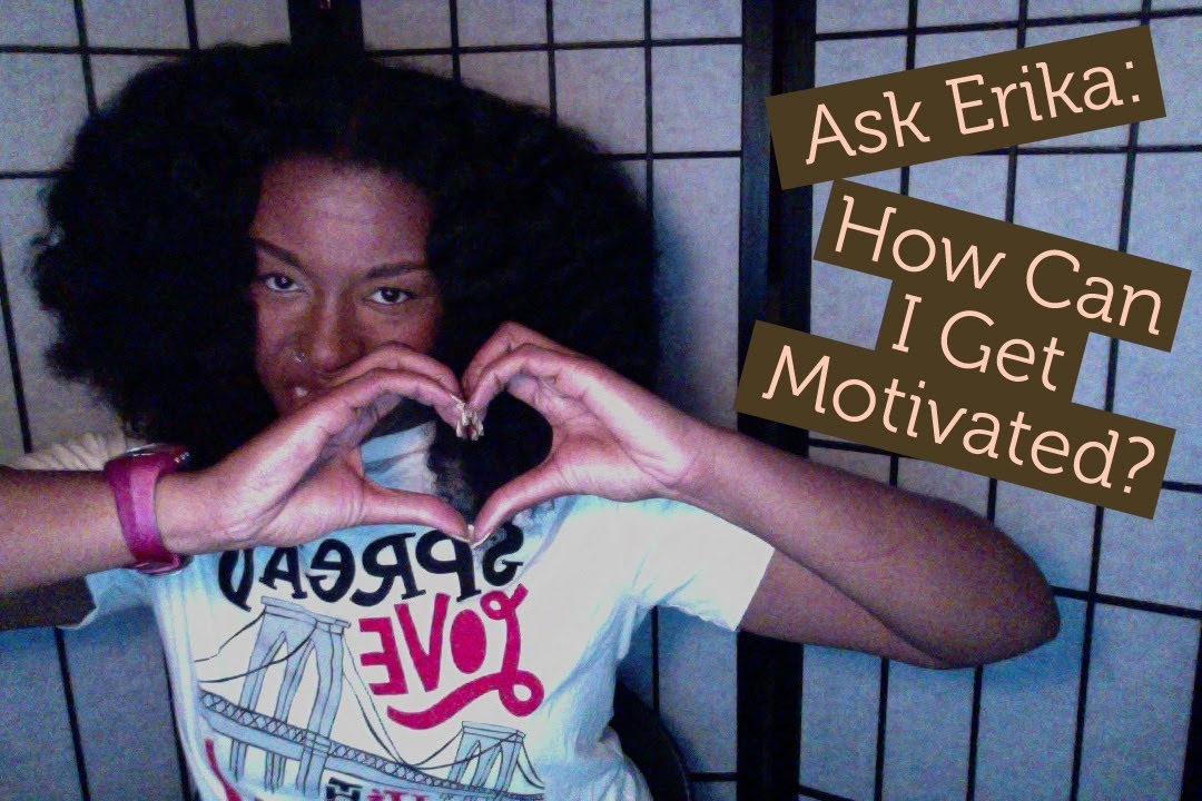 How can I get motivated?