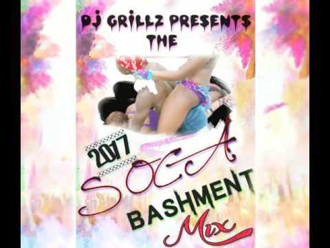 Dj Grillz Soca Bashment Mix || Feb 2017 ||