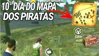 10° DIA ONDE ENCONTRAR BAÚ DOS PIRATAS - MAPA DO TESOURO - FREE FIRE