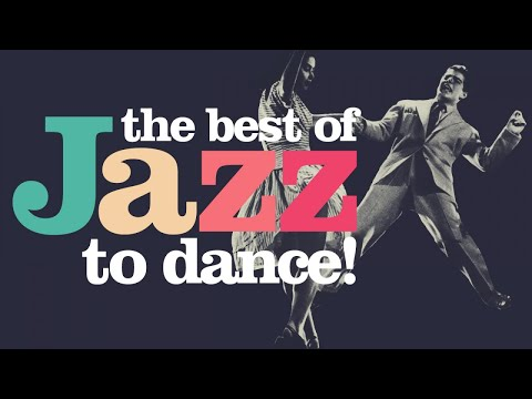 The Best of Jazz to Dance