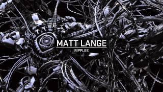 Matt Lange - Ripples
