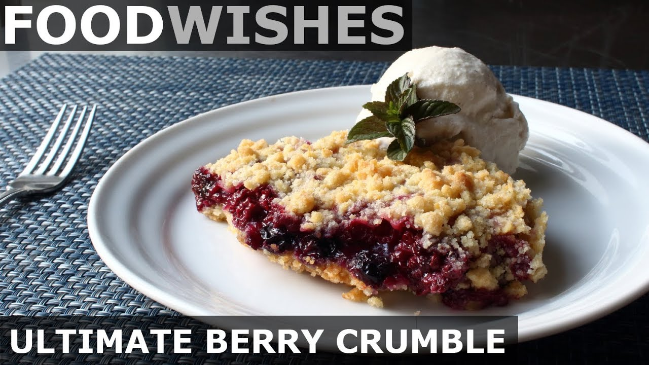 Download The Ultimate Berry Crumble - Food Wishes