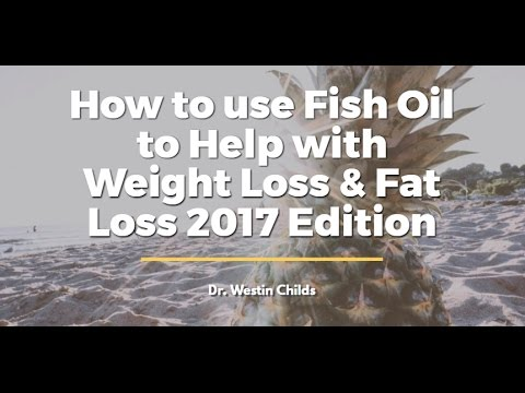 How To Use Fish Oil To Help With Weight Loss