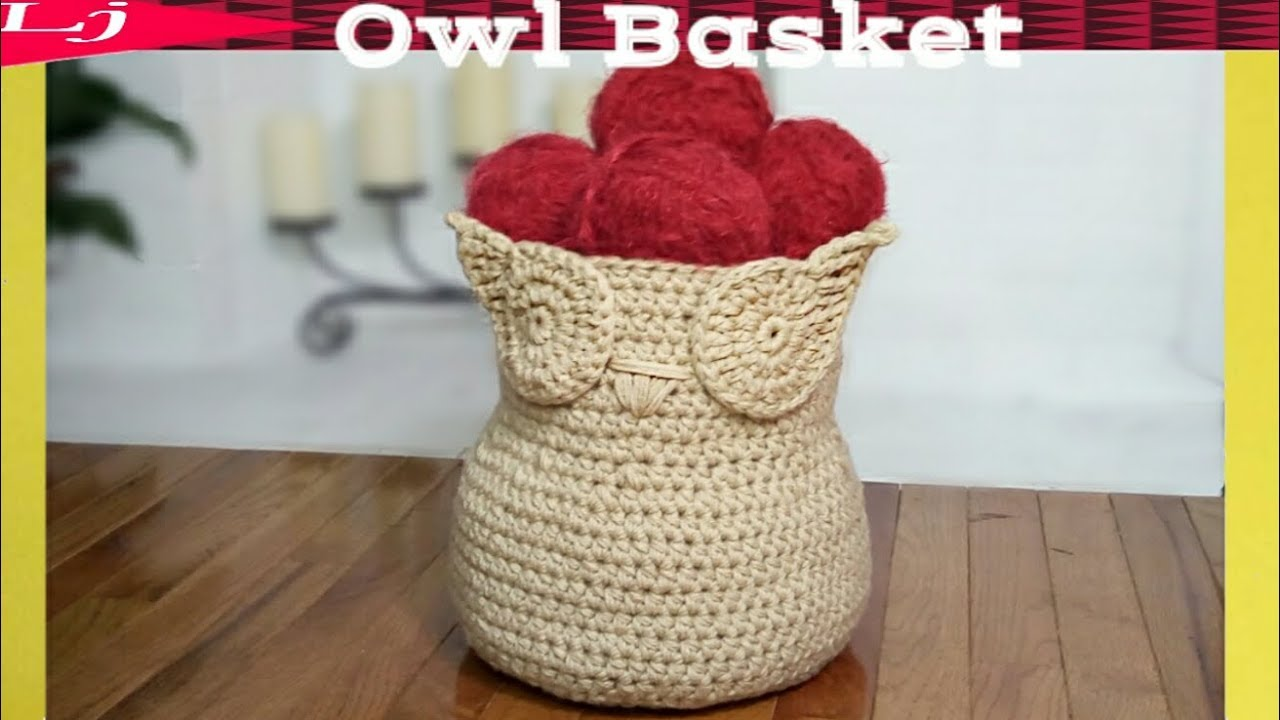Crochet Basket - How to crochet an owl basket - YouTube