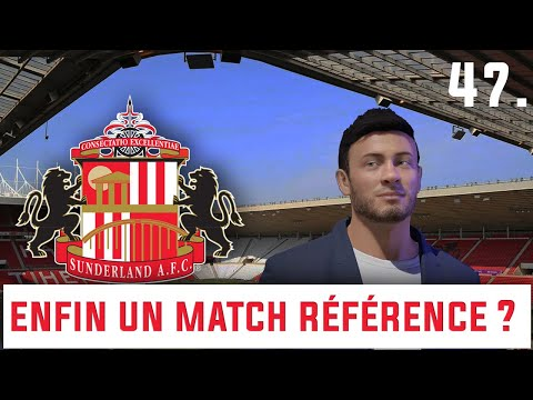 FIFA 21 - SUNDERLAND CARRIERE MANAGER : ENFIN UN MATCH REFERENCE ? #47