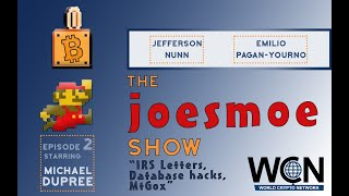 Joesmoe Show - #2 (8/22/19) - IRS Letters, Database hacks, MtGox