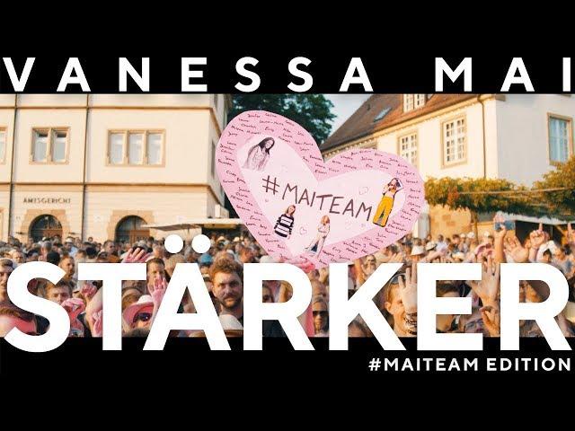 VANESSA MAI - STÄRKER (#MAITEAM Edition)