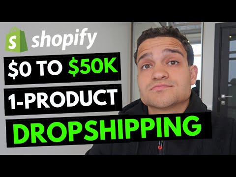 $0 - $50K PER MONTH With One Product Dropshipping: Shopify Dropshipping Case Study for 2020 thumbnail