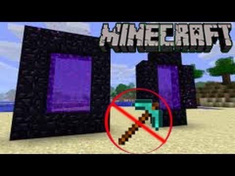 Minecraft how to make a nether portal without a diamond pickaxe