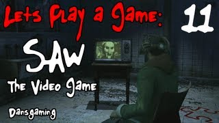 Let's Play Saw - Part 11 - The Video Game - Dansgaming HD Walkthrough