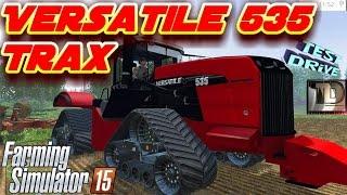 Versatile 535 Trax FarmingSimulator2015