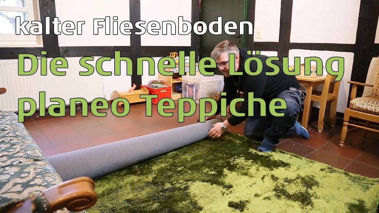 Dämmung Fußboden Unter Teppich ~ Kalten flieseboden im haus die lösung planeo teppiche youtube