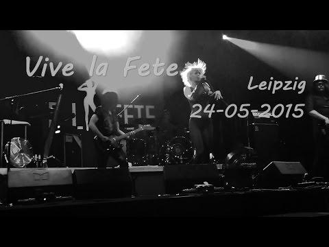 [FULL] Vive la Fête Live @ Leipzig, Germany / 24.05.2015