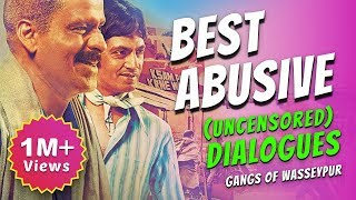 best uncensored dialogues from gangs of wasseypur   movie masala