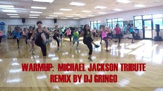 Zumba Warmup: Micheal Jackson Tribute by DJ Gringo
