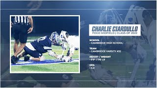 Charlie Ciardullo '22, FOGO Midfield | Lacrosse Highlight Film 2020 - Cambridge High School
