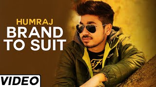 Brand To Suit Latest Punjabi Song by  Humraj | Must Watch Punjabi Dance Song