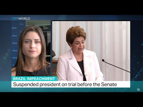 Brazil Impeachment: Suspended president on trial before the Senate, Anelise Borges reports